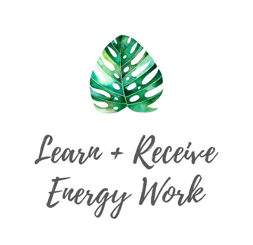 Learn and Receive Energy Work